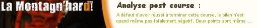 La Montagnhard 2009. Analyse post course.